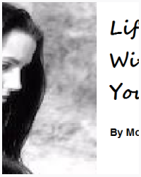 Life without you....