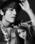I never lose my hope (Jjong) 2 ~ You, me & problems