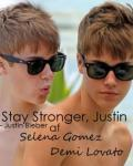 Stay Strong, Justin - Justin Bieber