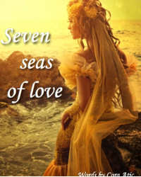 Seven seas of love (...and other poems.)