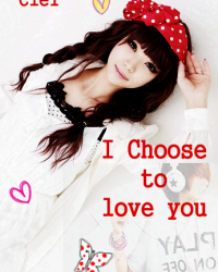 I Choose To Love You