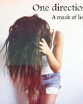 A mask of lies ~ One direction