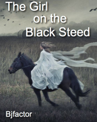 The Girl on the Black Steed