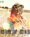 Who Do You Think I Am? ~  Justin Bieber