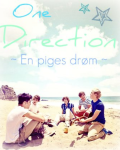 En piges drøm ~ One Direction