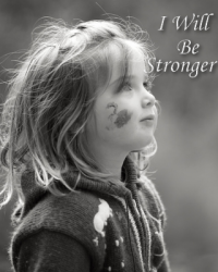 I Will Be Stronger