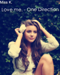 Love me. - One Direction