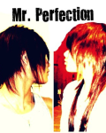 Mr. Perfection