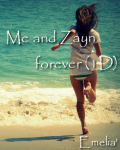 Me and Zayn forever (1D)