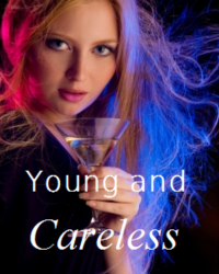 Young and careless - 1D