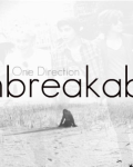 Unbreakable - One Direction *Pause*