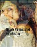 The way you look at me ~ One direction.♥
