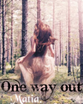 One way out *PAUSE*