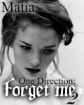 Forget me - One Direction 2