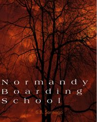 Normandy Boarding School