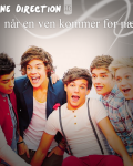 One Direction - Når en ven kommer for nær
