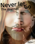 Never let go(The Wanted - Nathan Sykes) 13+