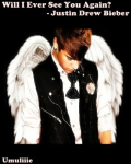 Will I Ever See You Again? - Justin Drew Bieber