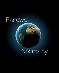 Farewell Normalcy