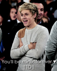 You'll be mine, forever.♥ |1D|