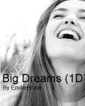Big Dreams (1D)