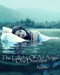 The Lullaby Of An Angel - One Direction