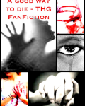 A Good Way To Die - THG FanFiction