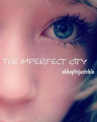 The Imperfect City