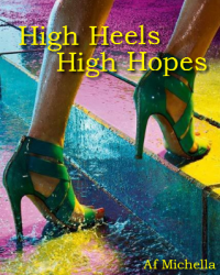 High Heels, High Hopes