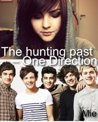 The hunting past – One Direction