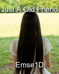 Just An Old Friend - One Direction
