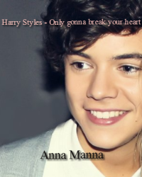 Harry Styles - Only gonna break your heart