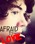Afraid To Love - One Direction