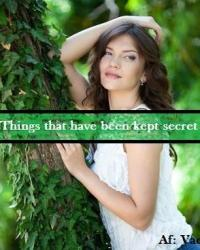 Things that have been kept secret