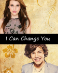 I can change you.