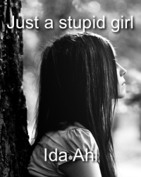 Just a stupid girl (1D)