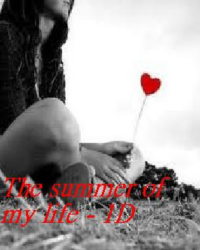 The summer of my life - 1D