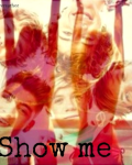 Show Me ~ One Direction