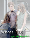 Wishes. {1D}