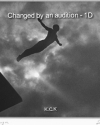 Changed by an audition - 1D