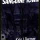 Sanguine Town Series