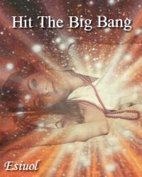Hit The Big Bang - (1D)
