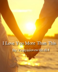 I Love You More Than This