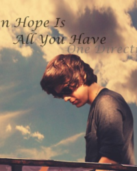When hope is all you have.