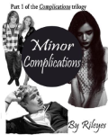 Minor Complications (Part 1)