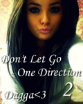 Don't Let Go - One Direction 2