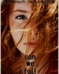 Can We Fall (Harry Styles Fan Fiction)