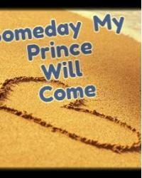 Someday My Prince Will Come...