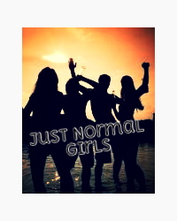 Just Normal Girls