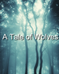 A Tale of Wolves